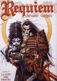 Requiem - Chevalier vampire : La cité des pirates [#9 - 2010]