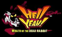 Hell Yeah! : Wrath of the Dead Rabbit [2012]