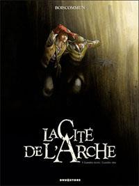 La cité de l'Arche : Lumière morte, lumière vive [#3 - 2012]