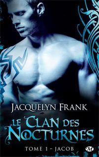 Le clan des nocturnes : Jacob #1 [2012]