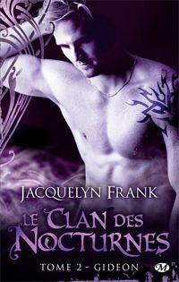 Le clan des nocturnes : Gideon #2 [2012]