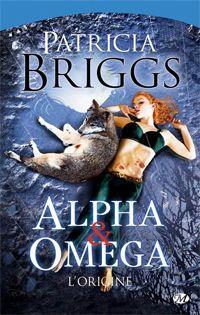 Mercy Thompson : Alpha & Omega : L'origine [2011]