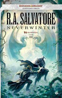 Les Royaumes oubliés : Neverwinter #2 [2012]