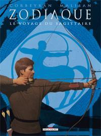 Zodiaque : Le Voyage du Sagittaire [#9 - 2012]