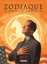 Zodiaque : Le Pouvoir du Capricorne [#10 - 2012]