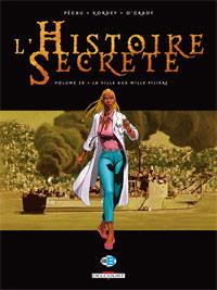L'histoire secrète : La Ville aux mille piliers [#28 - 2012]
