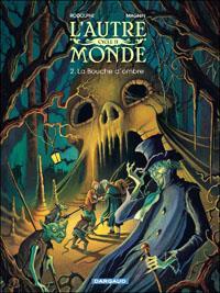 L'Autre monde : La bouche de l'ombre [#4 - 2012]