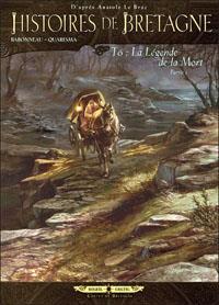 Histoires de Bretagne : La légende de la mort, première partie [#6 - 2012]