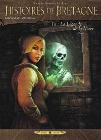 Histoires de Bretagne : La légende de la mort, troisième partie [#8 - 2012]