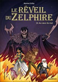 Le Réveil du zelphire : Au coeur du mal [#3 - 2012]