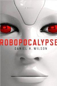 Robopocalypse [2012]
