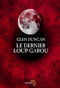 Le Dernier loup-garou [2013]