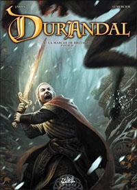 Durandal : La marche de Bretagne, part III #3 [2011]