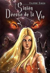 Arkem, La Pierre des Ténèbres : Sinièn déesse de la vie [#2 - 2013]