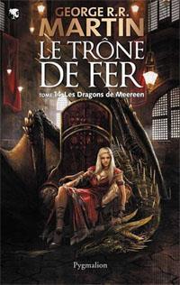 Le Trône de Fer : Les dragons de Meereen #14 [2012]