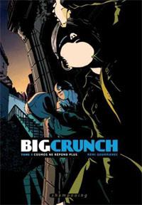 Big Crunch : Cosmos ne répond plus #1 [2012]