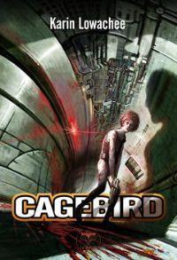 Warchild : Cagebird [#3 - 2012]
