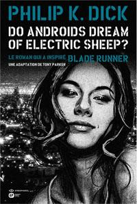 Blade Runner : Do androids dream of electric sheep ? [#5 - 2012]