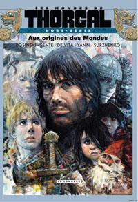 Les mondes de Thorgal - Aux origines des mondes [2012]
