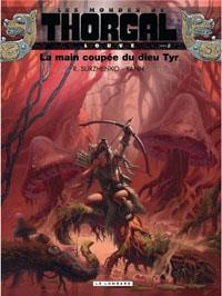 Les mondes de Thorgal - Louve: La main coupée du dieu Tyr [#2 - 2012]