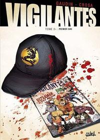 Vigilantes : Premier sang [#2 - 2012]