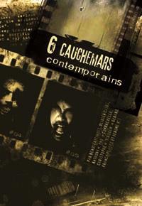 Système D6 : 6 cauchemars contemporains [2012]