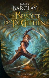 Les raven : Les Elfes : La révolte des Taigethen [#2 - 2012]