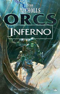 La Revanche des Orcs : Inferno [#3 - 2012]
