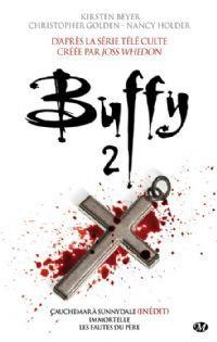 Buffy contre les vampires : Intégrale tome 2 [2012]