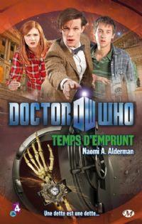 Doctor Who : Temps d'emprunt [2012]