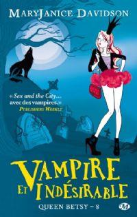Queen Betsy : Vampire et indésirable [#8 - 2012]