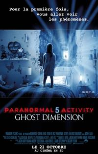 Paranormal Activity: The Ghost Dimension #5 [2015]