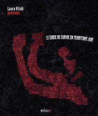 Guide de survie en territoire ado [2012]