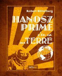 Hanosz Prime s'en va sur Terre [2011]