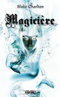 Mortilège : Magicière [#2 - 2012]