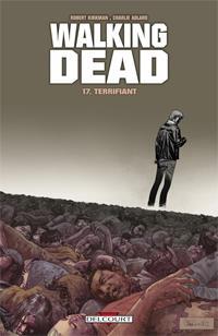 Walking Dead : Terrifiant #17 [2013]