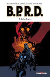 Hellboy : B.P.R.D. : Le Roi de la peur #11 [2013]