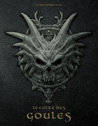 Le Culte des goules [2012]