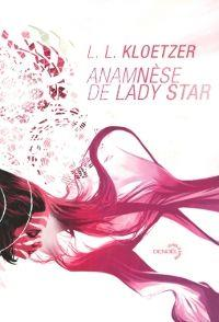 Anamnèse de Lady Star [2013]