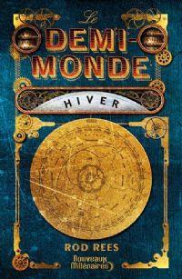 Demi-monde, Hiver [#1 - 2013]
