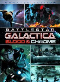 Battlestar Galactica : Blood & Chrome [2013]