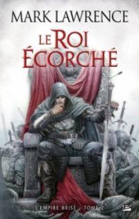 L'empire brisé : Le roi écorché [#2 - 2013]