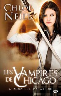 Les vampires de Chicago : Morsure de sang froid [#6 - 2013]