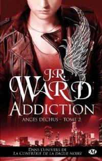 La confrérie de la dague noire : Anges déchus : Addiction #2 [2013]