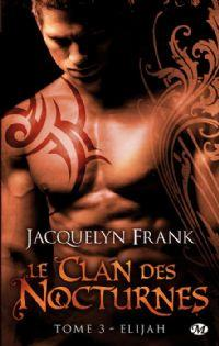 Le clan des nocturnes : Elijah [#3 - 2013]
