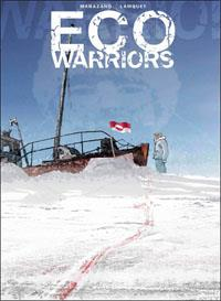 Eco Warriors : Artic nation #3 [2013]