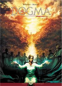 Dogma : Le vrai sang [#2 - 2013]