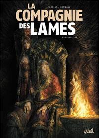 La Compagnie des lames : Désolation [#2 - 2013]