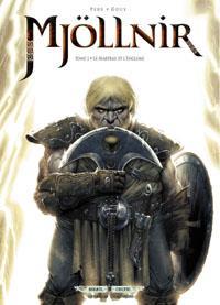 Mjöllnir : Le marteau et l'enclume #1 [2013]