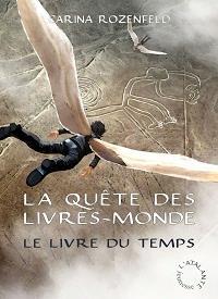 La quête des livres-monde : Le livre du temps [#3 - 2012]